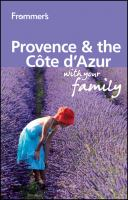Frommer's Provence & the Cote D'Azur With your Family