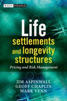 Life Settlements and Longevity Structures