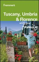 Frommer's Tuscany, Umbria & Florence With your Family