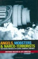 Angels, Mobsters and Narco-terrorists