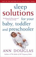 Sleep Solutions for Babies, Toddlers and Preschoolers