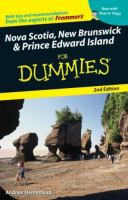 Nova Scotia, New Brunswick and Prince Edward Island for Dummies