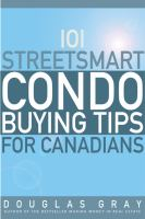 101 Streetsmart Condo Buying Tips for Canadians