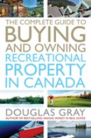 The Complete Guide to Buying A Recreational Property in Canada