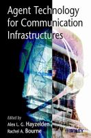 Agent Technology for Communications Infrastructure