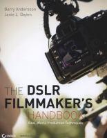 The DSLR Filmmaker's Handbook