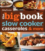 The Big Book of Slow Cooker, Casseroles & More