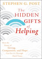 The Hidden Gifts of Helping
