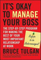 It's Okay to Manage your Boss