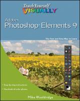 Teach Yourself Visually Photoshop Elements 9