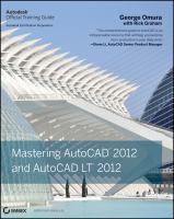 Mastering AutoCAD 2012 and AutoCAD LT 2012