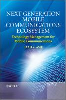 Next Generation Mobile Communications Ecosystem