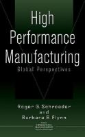 High Performance Manufacturing