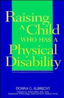 Raising A Child Who Has A Physical Disability
