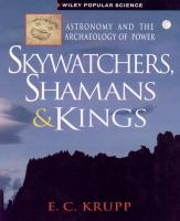 Skywatchers, Shamans & Kings
