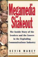 Megamedia Shakeout