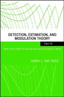Detection, Estimation, and Modulation Theory