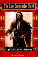 The Last Comanche Chief