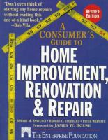 A Consumer's Guide to Home Improvement, Renovation, and Repair