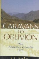 Caravans to Oblivion