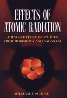 Effects of Atomic Radiation