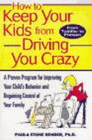 How to Keep your Kids From Driving You Crazy