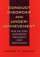 Conduct Disorder and Underachievement