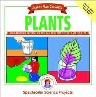 Janice VanCleave's Plants