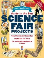 Janice VanCleave's Guide to the Best Science Fair Projects
