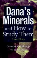 Dana's Minerals and How to Study Them