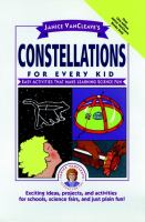 Janice VanCleave's Constellations for Every Kid