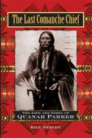 The Last Comanche Chief