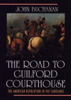 The Road to Guilford Courthouse