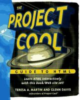 The Project Cool Guide To HTML