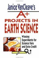 Janice VanCleave's A Plus Projects in Earth Science