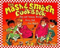The Mash and Smash Cookbook