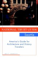National Trust Guide, Seattle
