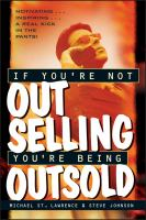 If You're Not Out Selling, You're Being Outsold