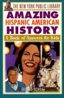 The New York Public Library Amazing Hispanic American History