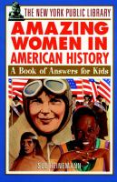 The New York Public Library Amazing Women in American History
