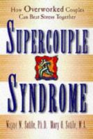 Supercouple Syndrome