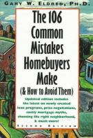 The 106 Common Mistakes Homebuyers Make