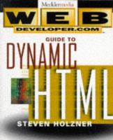 Web Developer.com Guide to Dynamic HTML