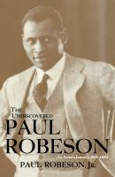 The Undiscovered Paul Robeson