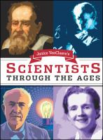 Janice VanCleave's Scientists Through the Ages ; [illustrations by Laurel Aiello]