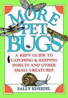 More Pet Bugs