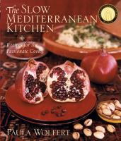 The Slow Mediterranean Kitchen