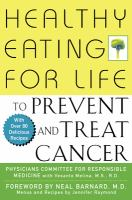 Healthy Eating for Life to Prevent and Treat Cancer
