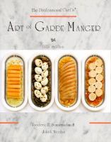 The Professional Chef's Art of Garde Manger