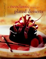 Neoclassic View of Plated Desserts: Grand Finales
